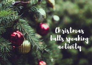 Christmas BALLS speaking activity