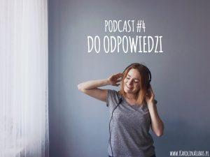 Kulisy powstawania EnglishLandu – DO ODPOWIEDZI #4 – Anna Starzyńska