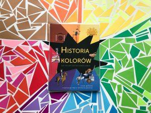 RECENZJA: Historia kolorów – jak kolory kształtowały świat