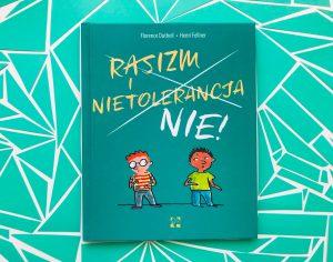 Książka ucząca dzieci TOLERANCJI i OTWARTOŚCI, którą musisz mieć w swojej biblioteczce