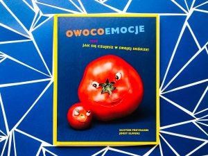 Nauka o EMOCJACH za pomocą owoców i warzyw